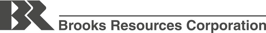 Brooks Resources Corporation