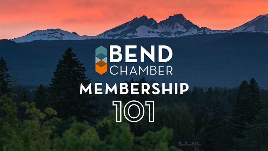 Bend Chamber Membership 101