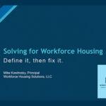 Solving for Workforce Housing